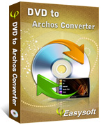 4Easysoft DVD to Archos Converter Box